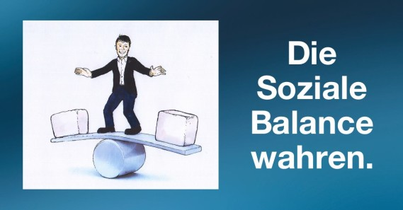 Die Soziale Balance wahren.